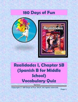 Realidades 1, 5B Vocabulary Quiz