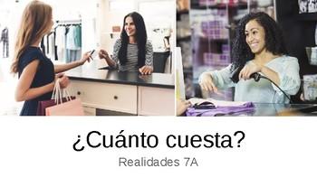 Realidades I 7A Presentation ¿Cuánto cuesta?