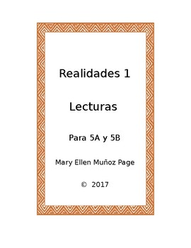 Realidades I  5A y 5B Supplemental Readings for Chapter 5