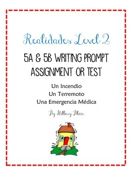Realidades Level 2 5A & 5B Writing Prompt Assignment / Test