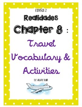 Realidades Level 2, 8A & 8B Vocabulary Notes & Packet