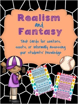 Realism and Fantasy Literacy Learning Center and/or Task C