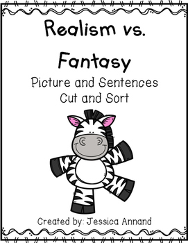 Realism and Fantasy Picture and Sentence Cut and Sort