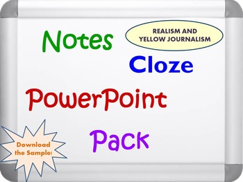 Realism and Yellow Journalism Pack (PPT, DOC, PDF)