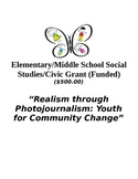 Realism through Photo Journalism-Elementary/Middle School Grant