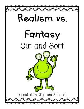 Realism vs Fantasy Cut and Sort