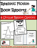 Realistic Fiction - Book Reports Package - 8 Unique Options