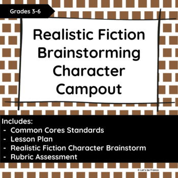 Realistic Fiction Character Campout