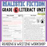 Realistic Fiction Reading & Writing Unit: Grade 6...2nd Edition!