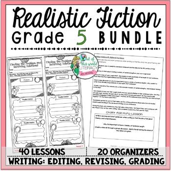 Realistic Fiction Unit of Study: Grade 5 BUNDLE