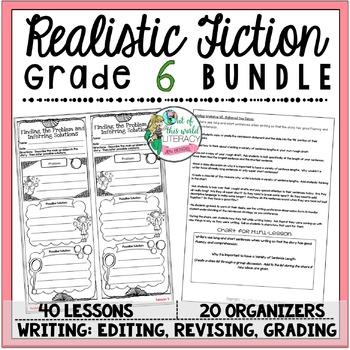 Realistic Fiction Unit of Study: Grade 6 BUNDLE