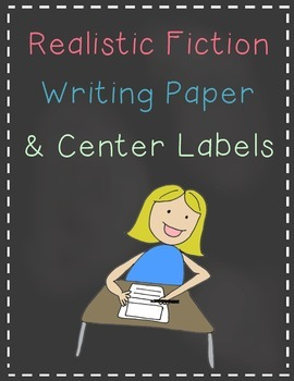 Realistic Fiction Writing Paper