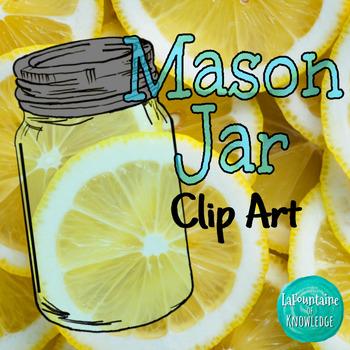 mason jar clip art by lafountaine of knowledge tpt rh teacherspayteachers com mason jar clip art images mason jar clip art silhouette