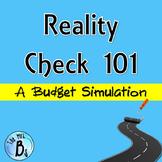 Reality Check 101 - Budget Simulation