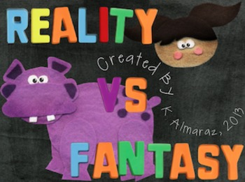 Reality Vs. Fantasy