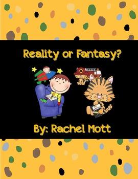 Reality and Fantasy Fun!!
