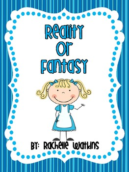 Reality and Fantasy Literacy Centers