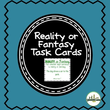 Reality or Fantasy Task Cards