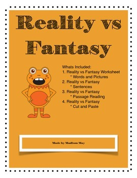 Reality vs Fantasy