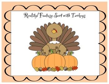 Reality/Fantasy Sort with Turkeys!
