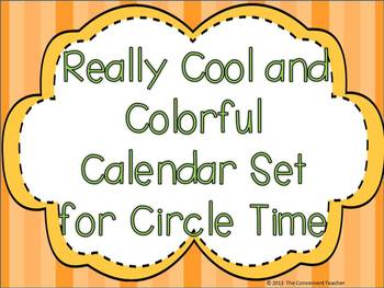 Really Cool and Colorful Calendar Kit for Circle Time