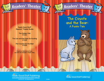 Really Good Readers' Theater: Coyote And The Bear