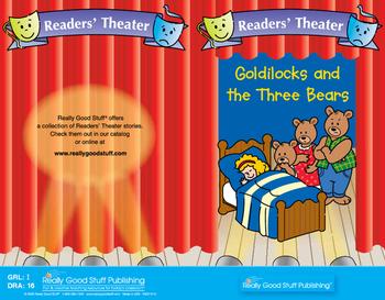 Really Good Readers' Theater: Goldilocks And The Three Bears Book