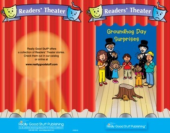 Really Good Readers' Theater:  Groundhog Day Surprises