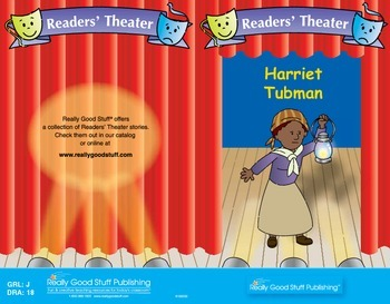 Really Good Readers' Theater:  Harriet Tubman