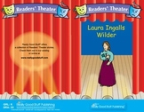 Really Good Readers' Theater:   Laura Ingalls Wilder