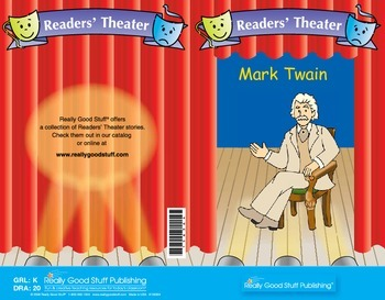 Really Good Readers' Theater:  Mark Twain
