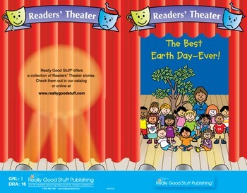 Really Good Readers' Theater:  The Best Earth Day - Ever!
