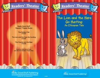 Really Good Readers' Theater:  The Lion and the Hare Go Hunting