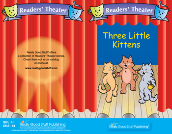 Really Good Readers' Theater: The Three Little Kittens Book