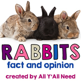 Rabbits: Fact and Opinion