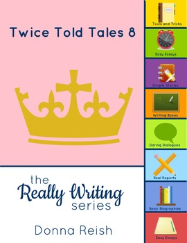 Really Writing: Twice Told Tales 8