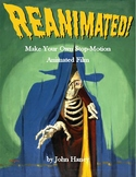 Reanimated! Make Your Own Stop-Motion Animated Film