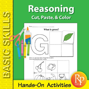 Reasoning: Cut, Paste, & Color