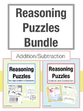 Reasoning Puzzles Addition and Subtraction Bundle: Grades 2-4