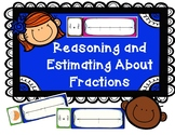 Reasoning and Estimating About Fractions