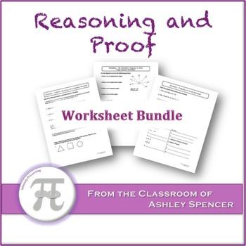 Reasoning and Proof Worksheet Bundle