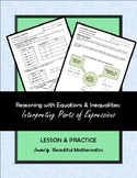 Reasoning with Equations & Inequalities:  Interpreting Par