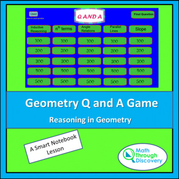 Geometry Smartboard Q and A Game - Reasoning in Geometry