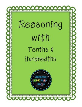 Reasoning with Tenths and Hundredths