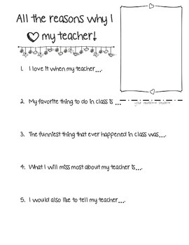 Reasons We Love Our Teachers! End of Year Student Form