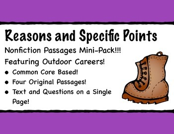Reasons and Specific Points Nonfiction Passages with Outdoor Careers!