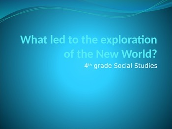 Reasons for Early Exploration Powerpoint