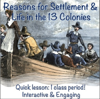 Reasons for Settlement in the 13 colonies Activity