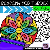 Reasons for Tardies Mandalas:  Attendance Awareness Activity