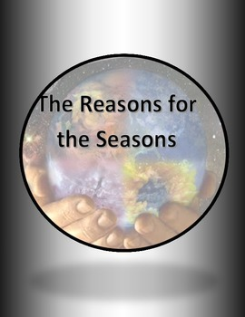 Reasons for the Seasons Comparison Activity